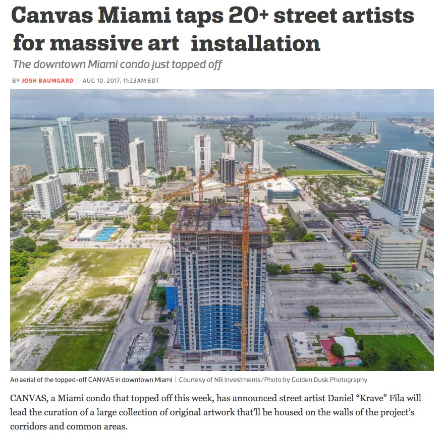Daniel Fila  Krave Art contracting 20 plus street artists to create custom work for Canvas Condos in downtown Miami